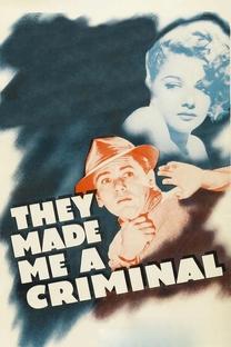 Tornaram-me um Criminoso - Poster / Capa / Cartaz - Oficial 1