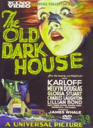 A Casa Sinistra (The Old Dark House)