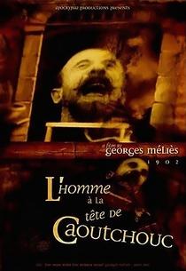 L'homme à la Tête de Caoutchouc  - Poster / Capa / Cartaz - Oficial 1