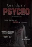 Grandpa's Psycho (Grandpa's Psycho)