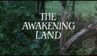The Awakening Land (TV Miniseries) - Feature Clip