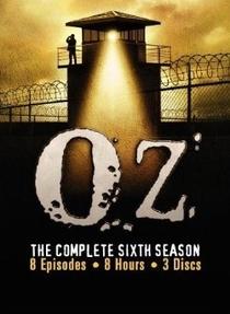 Oz (6ª Temporada) - Poster / Capa / Cartaz - Oficial 1