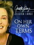 Jessica Lange: On Her Own Terms (Jessica Lange: On Her Own Terms)