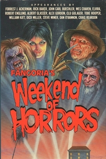 Fangoria's Weekend of Horrors - Poster / Capa / Cartaz - Oficial 2