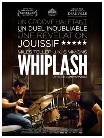 Whiplash: Em Busca da Perfeição - Poster / Capa / Cartaz - Oficial 3