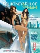 Kourtney and Khloé Take Miami (1ª Temporada) (Kourtney and Khloé Take Miami (1st Season))