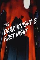 The Dark Knight's First Night (The Dark Knight's First Night)