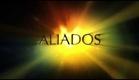 ALIADOS TRAILER OFICIAL