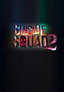 Esquadrão Suicida 2 - Poster / Capa / Cartaz - Oficial 1
