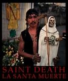 A Santa Morte (La Santa Muerte)