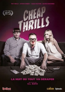 Cheap Thrills - Poster / Capa / Cartaz - Oficial 5
