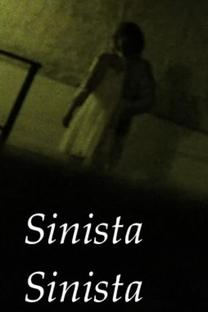 Sinista Sinista - Poster / Capa / Cartaz - Oficial 1