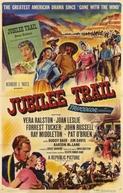 Os Bravos Não se Rendem (Jubilee Trail)