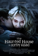 The Haunted House on Kirby Road (The Haunted House on Kirby Road)