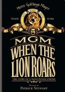 MGM: When the Lion Roars (MGM: When the Lion Roars)