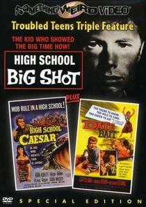 High School Big Shot - Poster / Capa / Cartaz - Oficial 2