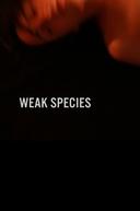 Espécie Fraca (Weak Species)
