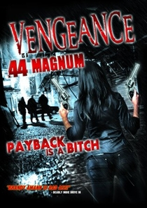 Vengeance Is a .44 Magnum - Poster / Capa / Cartaz - Oficial 1
