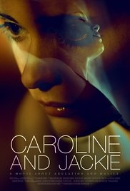 Caroline and Jackie - Poster / Capa / Cartaz - Oficial 1