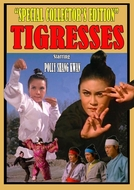 Tigresses (Heuk-pyo of Shaolin Temple)