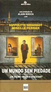Um Mundo Sem Piedade - Poster / Capa / Cartaz - Oficial 1