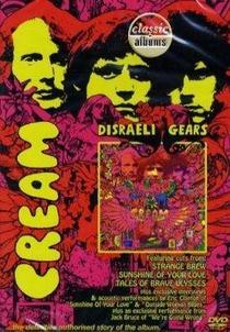 Classic Albums: Cream - Disraeli Gears - Poster / Capa / Cartaz - Oficial 1