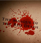 The Masque of The Red Death (The Masque of The Red Death)