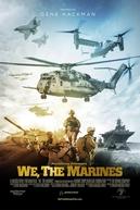 We, the Marines (We, the Marines)