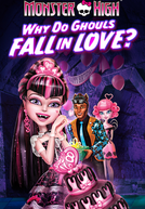 Monster High: Por Que os Monstros se Apaixonam?