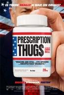 Mercadores de Receitas (Prescription Thugs)