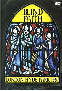 Blind Faith: London Hyde Park - Poster / Capa / Cartaz - Oficial 1