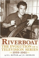 Riverboat (1ª Temporada)  (Riverboat (Season 1))
