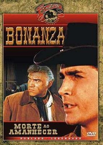 Bonanza - Morte ao Amanhecer - Poster / Capa / Cartaz - Oficial 1
