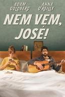 Nem Vem, José! (No Way Jose)