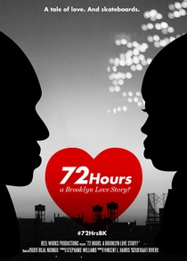 72 Hours: A Brooklyn Love Story? - Poster / Capa / Cartaz - Oficial 1