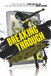 Breaking Through - Poster / Capa / Cartaz - Oficial 2