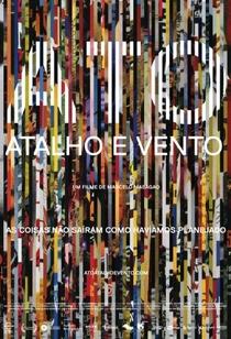 Ato, Atalho e Vento - Poster / Capa / Cartaz - Oficial 1