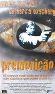 Premonição (Premonition)