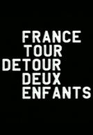 France/Tour/Detour/Deux/Enfants