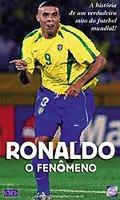 Ronaldo - O Fenômeno - Poster / Capa / Cartaz - Oficial 2