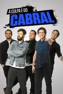 A Culpa é do Cabral (A Culpa é do Cabral 2ª Temporada)