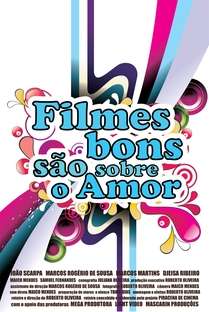 Filmes Bons São Sobre o Amor - Poster / Capa / Cartaz - Oficial 1