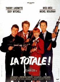La Totale! - Poster / Capa / Cartaz - Oficial 1