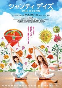 Shanti Days 365 Nichi, Shiawasena Kokyu - Poster / Capa / Cartaz - Oficial 1