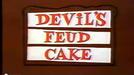 Devil's Feud Cake (Devil's Feud Cake)