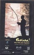 Pastinha, Uma Vida pela Capoeira