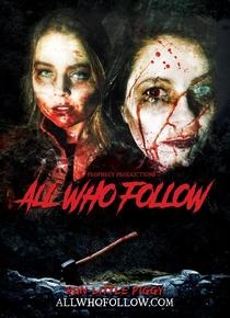 All Who Follow - Poster / Capa / Cartaz - Oficial 1