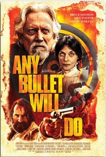 Any Bullet Will Do - Poster / Capa / Cartaz - Oficial 1