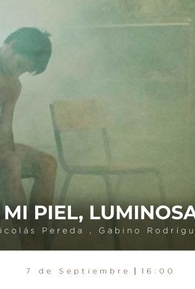 Mi Piel, Luminosa - Poster / Capa / Cartaz - Oficial 1