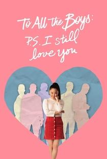 Para Todos os Garotos: P.S. Ainda Amo Você - Poster / Capa / Cartaz - Oficial 3